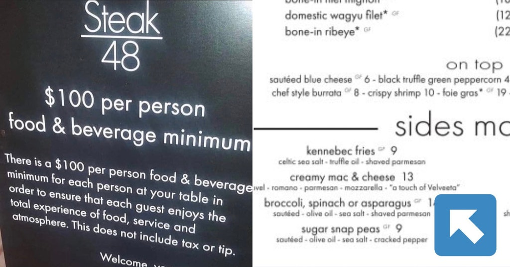 """Steak 48's $100 per person minimum polocy and part of their menu advertising a """"touch of Velveeta"""" in their mac and cheese"""