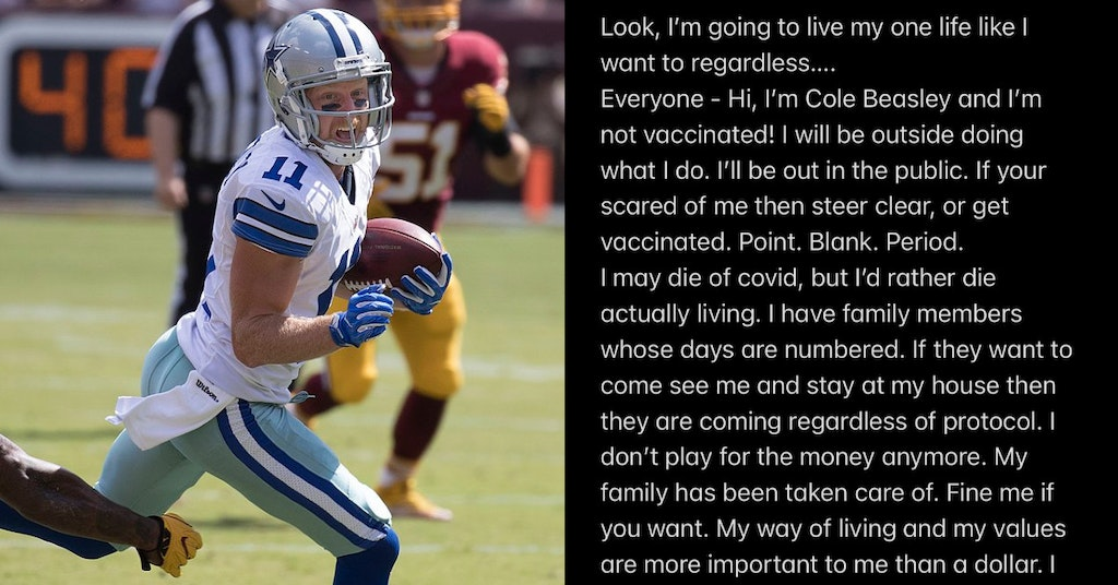 Cole Beasley playing for the Cowboys and image of text explaining that he won't get vaccinated